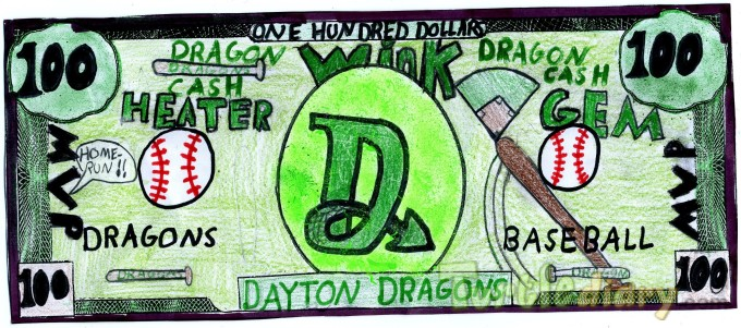 Dayton Dragons - Design Your Own Money Contest March 2015 Submission