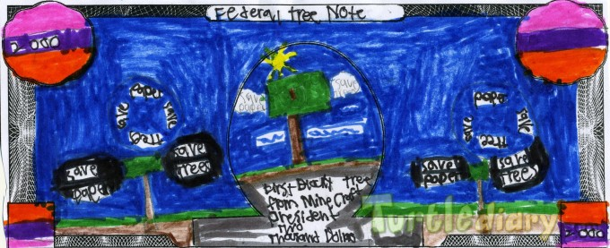 Federal Tree Note - Design Your Own Money Contest March 2015 Submission