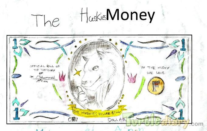 Huskies Money, In the Husky we love - Design Your Own Money Contest March 2015 Submission