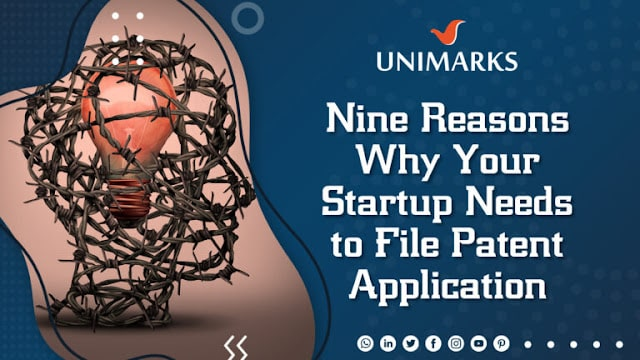 nine-reasons-why-your-startup-needs-to-file-patent-application