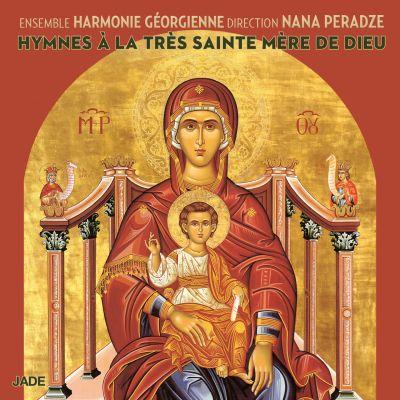 Hymnes à la très Sainte Mère de Dieu - Nana Peradze