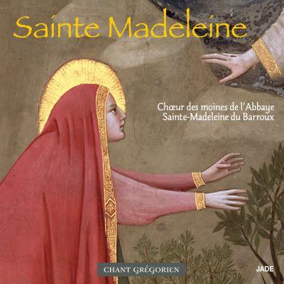 Sainte Madeleine, Office et Messe - Chœur des moines de l'Abbaye Sainte-Madeleine du Barroux
