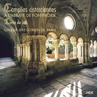Complies Cisterciennes à l'Abbaye de Fontfroide (Chœur Grégorien de Paris)
