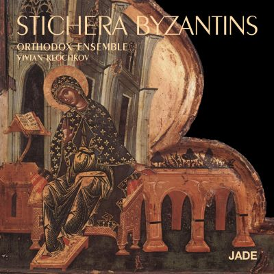 Stichera Byzantins - Orthodox Ensemble, direction Vivian Klochkov