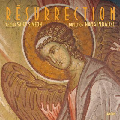 Résurrection (Chœur Saint-Siméon - Direction Nana Peradze)