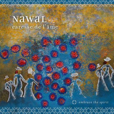 Caresse de l'âme - Nawal