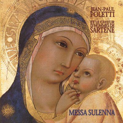 Messa Sulenna - Jean-Paul Poletti et le Chœur d'hommes de Sartène