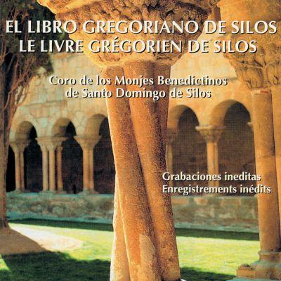 El Libro Gregoriano de Silos - Le Livre Grégorien de Silos