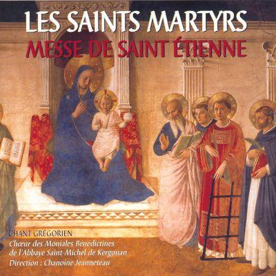 Les Saints Martyrs - Chœur des moniales bénédictines de l'Abbaye Saint-Michel de Kergonan