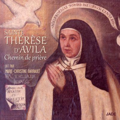 Sainte Thérèse d'Avila - Chemin de Prière