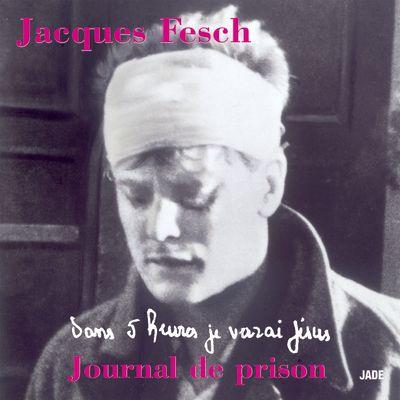 Dans cinq heures, je verrai Jésus - Jacques Fesch