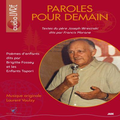 Paroles pour Demain - Audio Livre - Textes du Père Joseph Wresinsky