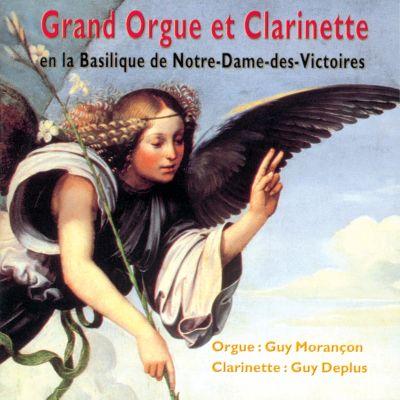 Guy Morançon & Guy Deplus - Grand Orgue et Clarinette En la Basilique de Notre-Dame des Victoires