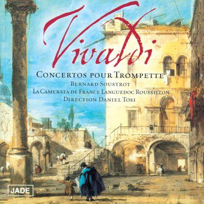 Bernard Soustrot - Vivaldi, Concertos pour trompette
