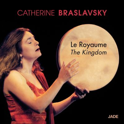 Le Royaume - Catherine Braslavsky