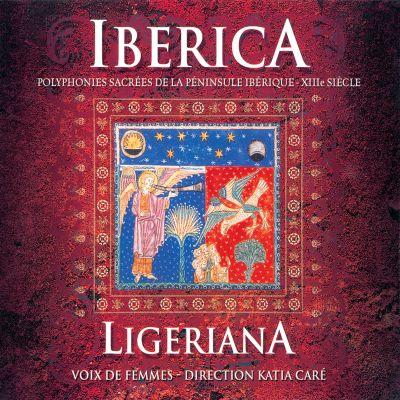 Iberica – Polyphonies sacrées de la Péninsule ibérique – XIIIème siècle