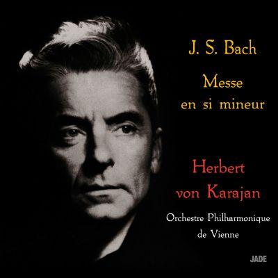 J.S. Bach - Messe en si mineur (Herbert Von Karajan)