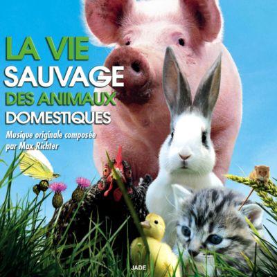 La Vie Sauvage des Animaux Domestiques - Max Richter