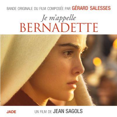 Je m'appelle Bernadette - Gérard Salesses