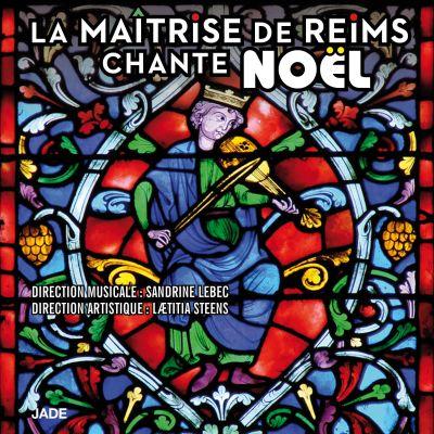 La Maîtrise de Reims Chante Noël