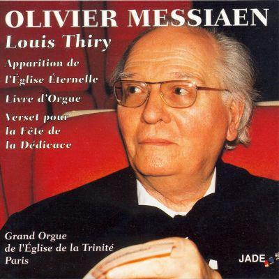 Messiaen - Apparition de l'Église Éternelle - Livre d'Orgue - Verset pour la Fête de la Dédicace - Louis Thiry