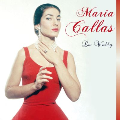 La Wally - Maria Callas