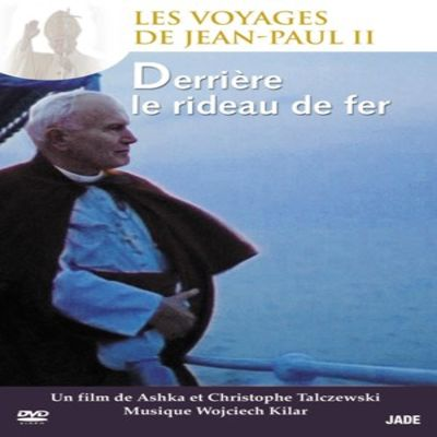 Les Voyages de Jean-Paul II - Épisode 3 : Derrière le rideau de fer