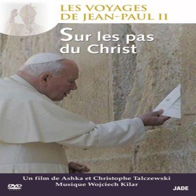 Les Voyages de Jean-Paul II - Épisode 5 : Sur les pas de Christ