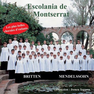 L'Escolania de Montserrat - Britten Mendelssohn