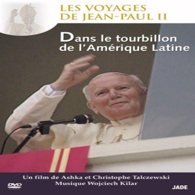 Les Voyages de Jean-Paul II - Épisode 2 : Dans le tourbillon de l'Amérique Latine