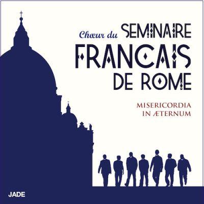 Misericordia in Aeternum (Chœur du Séminaire Français de Rome)