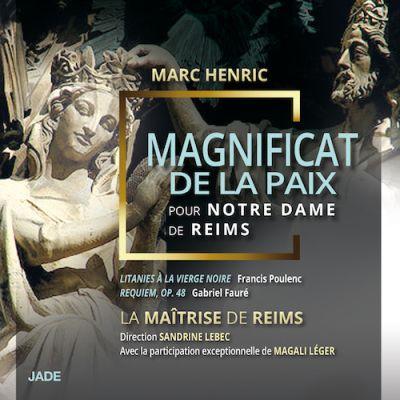 La Maîtrise de Reims - Magnificat de la Paix