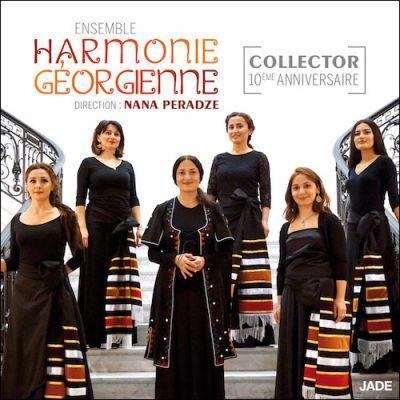 Collector -10ème Anniversaire (Ensemble Harmonie Géorgienne - Direction Nana Peradze)