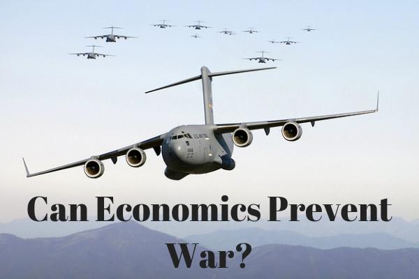 Can Economics Prevent War?