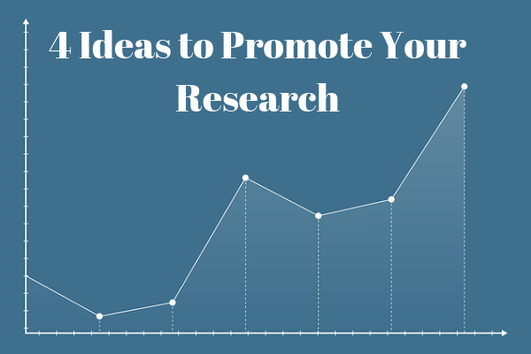 4 Ideas to Promote Your Research