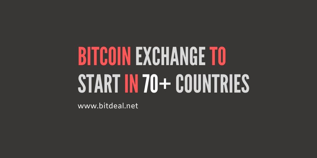 Bitcoin Exchange to Start in 70 More Countries