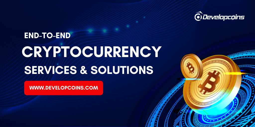 End-To-End Cryptocurrency Services and Solutions!
