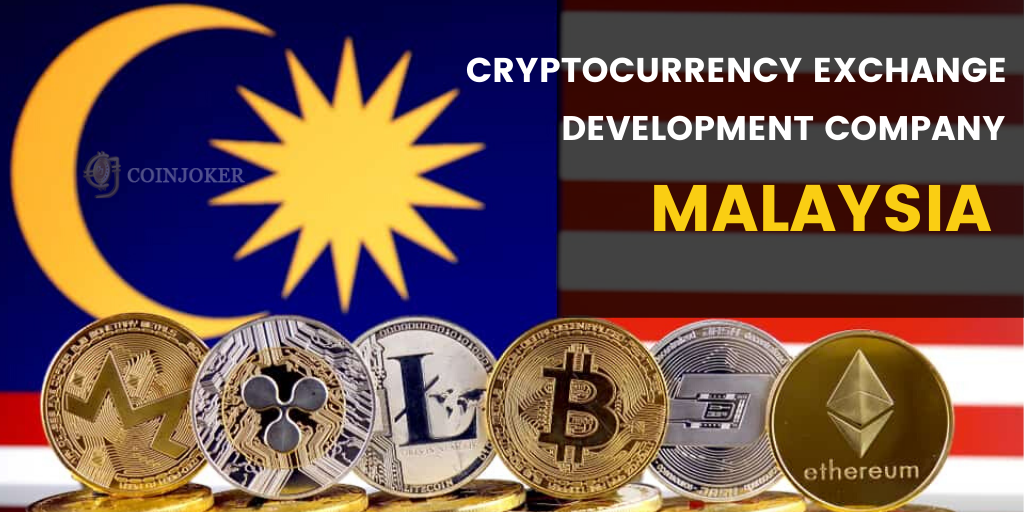 Cryptocurrency Exchange Development Company Malaysia