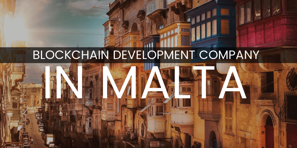 Blockchain Development Company In Malta