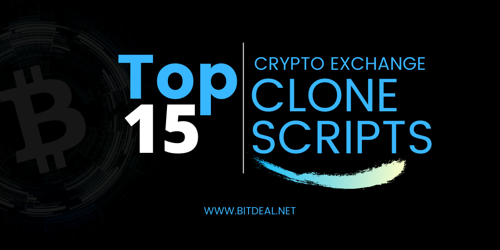 Top 15 Cryptocurrency Exchange Clone Scripts | Bitdeal