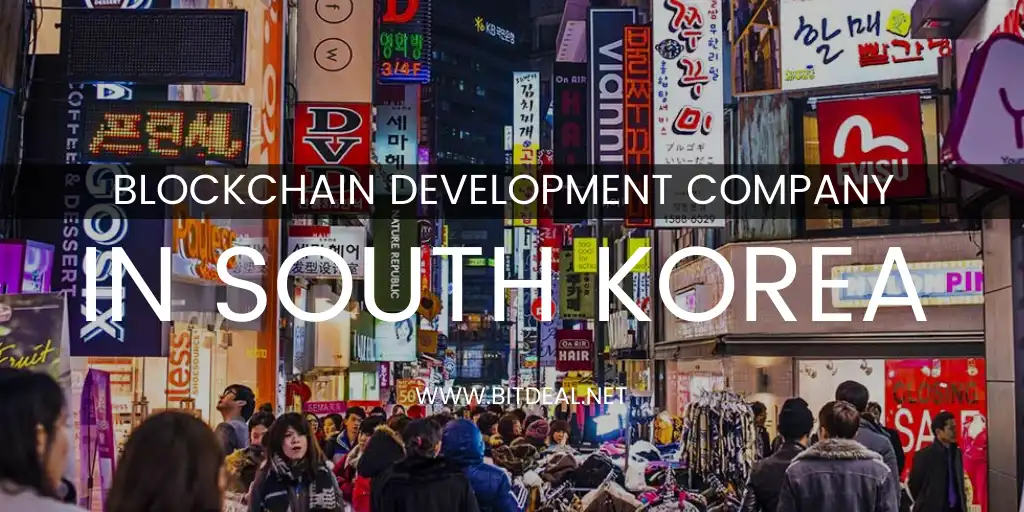 Blockchain Development Company in Seoul, South Korea
