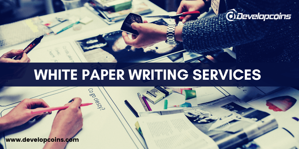 White Paper Writing Services | ICO Whitepaper Writing Services - Developcoins