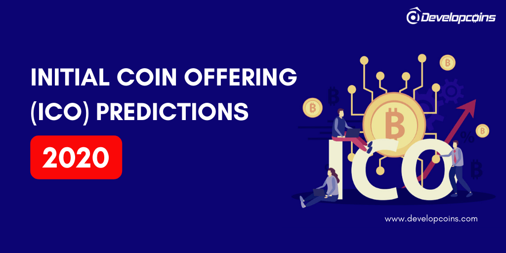 Initial Coin Offering (ICO) Predictions 2020