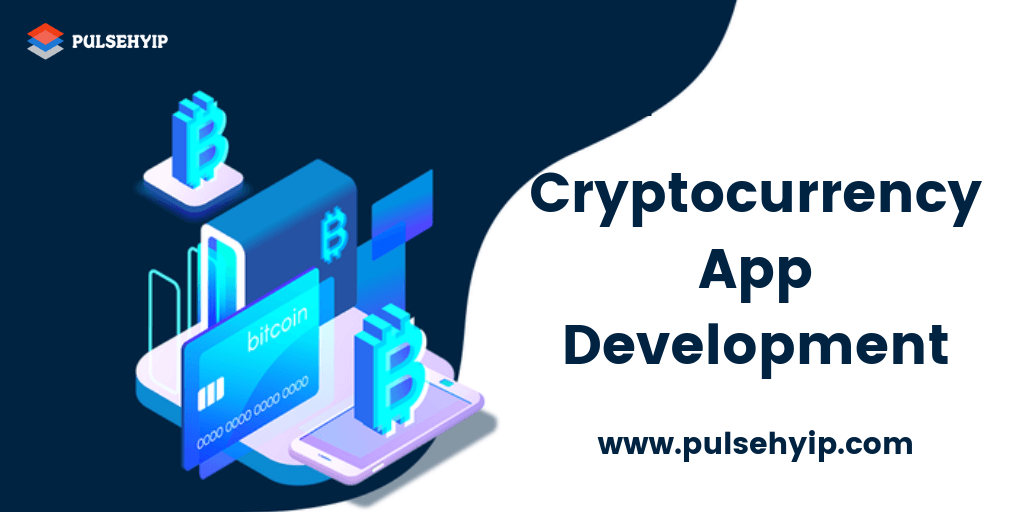 CRYPTOCURRENCY APP DEVELOPMENT COMPANY