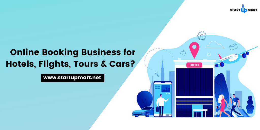 How to Start an Online Booking Business for Hotels, Flights, Tours & Cars?