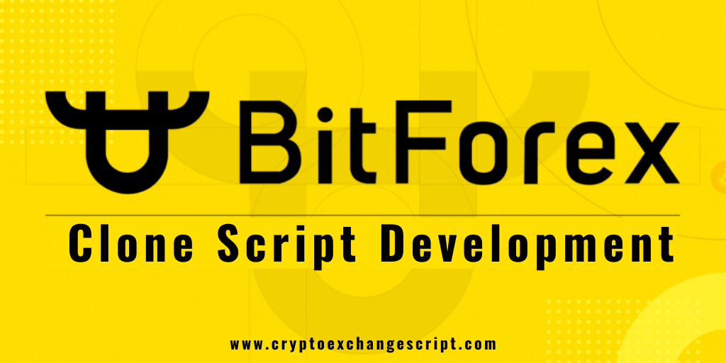 BitForex Clone Script - To launch a Crypto Exchange Website like BitForex