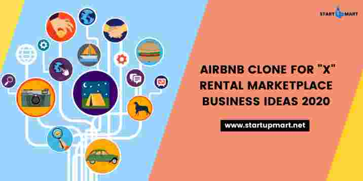 Airbnb Clone for X Rental Marketplace Business Ideas 2020