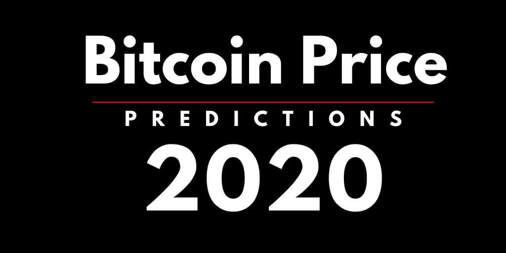 Bitcoin Price Predictions 2020