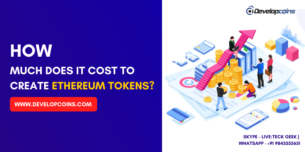 How Much Does it Cost to Create Ethereum Tokens?