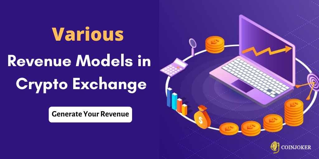 Revenue Generating Business Modules in Crypto Exchange Platform
